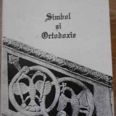 Simbol Si Ortodoxie - Florin Mihaescu, 394663 - Carti ortodoxe