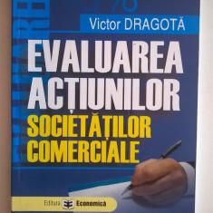 Victor Dragota - Evaluarea actiunilor societatilor comerciale