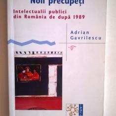 Adrian Gavrilescu - Noii precupeti