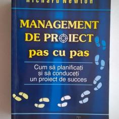 Richard Newton - Management de proiect pas cu pas