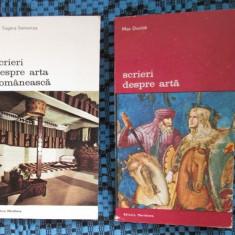 PROMOTIE 2 CARTI: SCRIERI DESPRE ARTA + SCRIERI DESPREA ARTA ROMANEASCA (NOI!!!) - Carte Istoria artei
