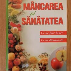 MANCAREA SI SANATATEA, READER, S DIGEST - Carte Alimentatie