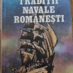 Traditii Navale Romanesti - G. Petre, I. Bitoleanu, 394778