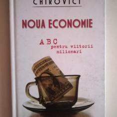 Eugen Ovidiu Chirovici - Noua economie