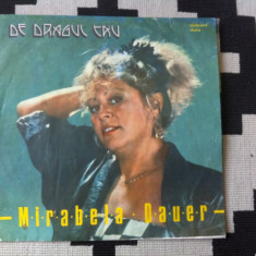 Mirabela dauer de dragul tau disc vinyl album lp Muzica Pop electrecord usoara slagare, VINIL