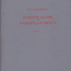 C. C. CERNAIANU - PIROPLASME SI PIROPLASMOZE ( 2 VOL )