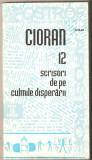Cioran-Scrisori de pe culmile disperarii