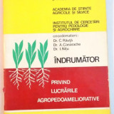 INDRUMATOR PRIVIND LUCRARILE AGROPEDOAMELIORATIVE , 1985