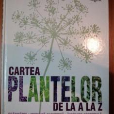 CARTEA PLANTELOR DE LA A LA Z - Carte Biologie