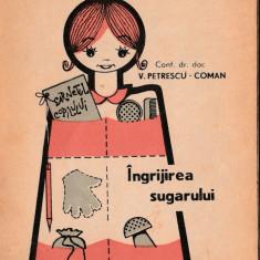 V. Petrescu Coman - Ingrijirea sugarului - Carte Pediatrie