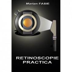Retinoscopie Practica Marian Fasie - Carte Oftalmologie