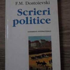 Scrieri Politice - F.m. Dostoievski ,394910