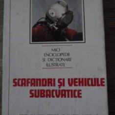 Scafandri Si Vehicule Subacvatice - Dumitru Dinu, C. Vlad, 394889