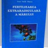 FERTILIZAREA EXTRARADICULARA A MARULUI , 2006