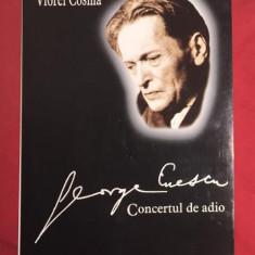 G. Enescu - Concertul de adio - Carte Arta muzicala