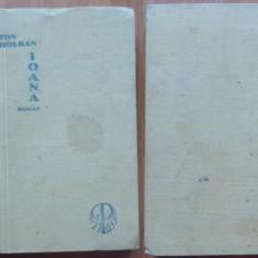 Anton Holban, Ioana ; Roman, Tipografia Zarand, Brad, 1934, ed. 1, Bazargic - Carte Editie princeps