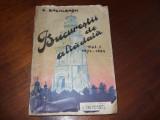 CONSTANTIN BACALBASA - BUCURESTII DE ALTADATA ( vol.l, 1927 ) *