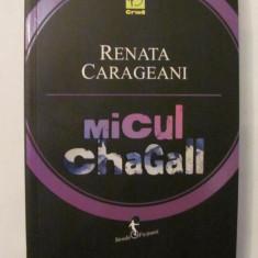 "AF - Renata CARAGEANI ""Micul Chagall"""