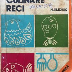 PREPARATE CULINARE RECI - N. Olexiuc - Carte Retete culinare internationale