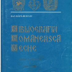 Bibliografia romaneasca veche additamenta I (1536-1830) - Autor(i): Dan Rapa - Buicliu - Carte traditii populare