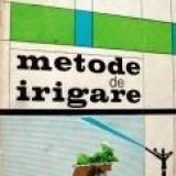 Gh. Pricop, N. Grumeza si M. Dorobantu - Metode de Irigare