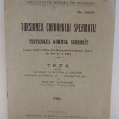 TORSIUNEA CORDONULUI SPERMATIC LA TESTICOLUL NORMAL SCOBORAT de MOISE KAHANE