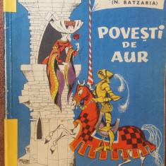 Povesti De Aur Ali Baba Si Mos Nae - N .BATZARIA - Carte Basme