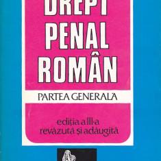 CONSTANTIN MITRACHE - DREPT PENAL ROMAN PARTEA GENERALA - Carte Drept penal