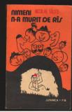 (C7436) NIMENI N-A MURIT DE RAS - NICOLAE TAUTU