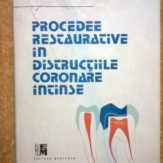 Constantin Gaucan - Procedee restaurative in distructiile coronare intinse
