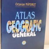 ATLAS GEOGRAFIC GENERAL de OCTAVIAN MANDRUT , 2004
