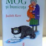 MOG SI BUNICUTA de JUDITH KERR, 2017 - Carte de povesti