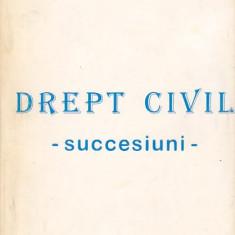 JULIETA MANOLIU - DREPT CIVIL SUCCESIUNI - Carte Drept civil