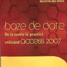 Baze de date, de la teorie la practica utilizind acces 2007 - Carte baze de date