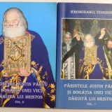 PARINTELE JUSTIN PARVU SI BOGATIA UNEI VIETI DARUITA LUI HRISTOS, VOL I-II - Carti Crestinism