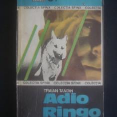 TRAIAN TANDIN - ADIO RINGO - Carte politiste