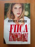 n6 Jeffrey Archer - Fiica Risipitoare