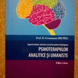 H. Grossmann - Aspecte istorice, teoretice si practice pentru intelegerea psihoterapiilor analitice si umaniste - Carte Psihologie