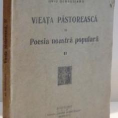 VIEATA PASTORESCA IN POESIA NOASTRA POPULARA, VOL. I de OVID DENSUSIANU - Carte Fabule