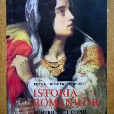 Petru Demetru Popescu - Istoria romanilor pentru toti copiii - Carte de povesti