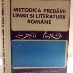 METODICA PREDARII LIMBII SI LITERATURII ROMANE, 1973 - Carte Sociologie
