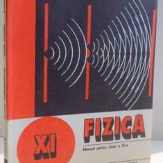 FIZICA, MANUAL PENTRU CLASA A XIA A de NICOLAE GHERBANOVSCHI...STEFAN LEVAY, 1981 - Carte Matematica