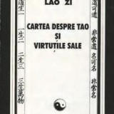 Cartea despre Tao si virtutile sale - Lao Zi - Carte ezoterism