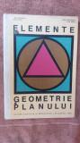 Elemente De Geometrie A Planului - Adolf Haimovici, Lidia Cohal CARTE CA NOUA .