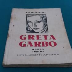 GRETA GARBO* CEZAR PETRESCU/DESENE N.N. TONITZA/ ANII 1930 - Carte veche