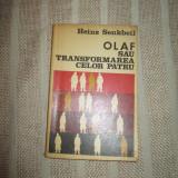 Olaf sau transformarea celor patru- Heinz Senkbeil - Roman