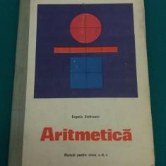 ARITMETICĂ* MANUAL PENTRU CLASA A III-A/EUGENIA COVĂCEANU/1974 - Manual scolar Altele, Clasa 3, Matematica