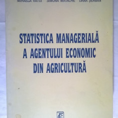 Elena Maria Biji, s.a. - Statistica manageriala a agentului economic din agricultura