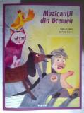 Muzicantii din Bremen dupa un basm de Fratii Grimm