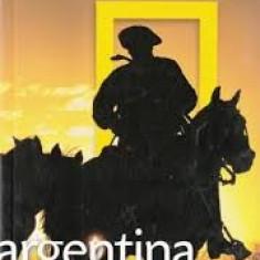 Argentina national traveler national geografic - Ghid de calatorie